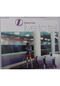 Live to tell, CD