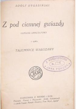Z pod ciemnej gwiazdy, 1925 r.