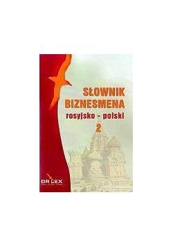 Słownik biznesmena rosyjsko-polski. Część 2