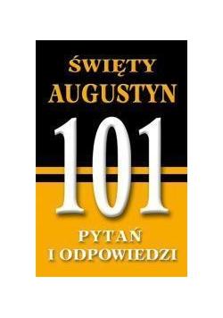 101 pytań i odpowiedzi. Święty Augustyn