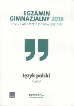 Egzamin gimnazjalny - Testy polonist. 2018 OPERON