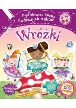 Wróżki Moja pierwsza książka twórczych zabaw