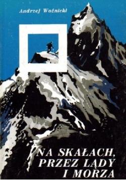 Na skałach, przez lądy i morza