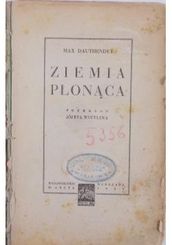 Ziemia płonąca, 1929 r