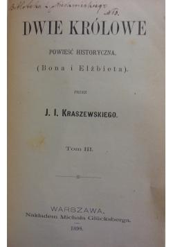 Dwie królowe, t.I-III, 1898r.