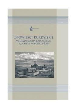 Opowieści kurdyjskie Meli Mahmuda Bajazidiego...