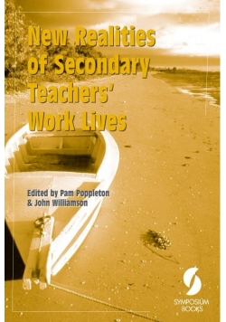 New realities of secondary teachers work lives