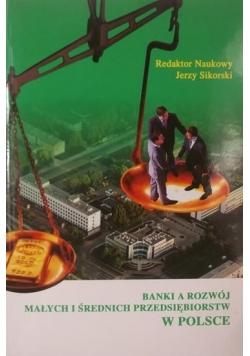 Banki a rozwój małych i średnich przedsiębiorstw w Polsce