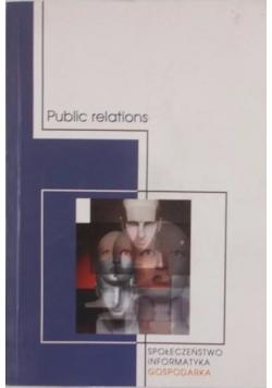 Public relations. Społeczeństwo, informatyka, gospodarka