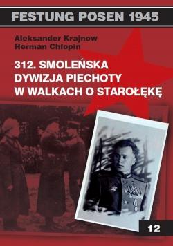 312 Smoleńska Dywizja Piechoty w walkach o Starołękę
