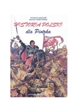 Histori Polski dla Piotrka