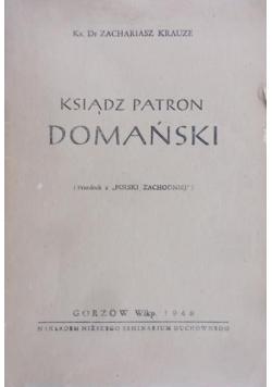 Ksiądz patron Domański, 1948 r.