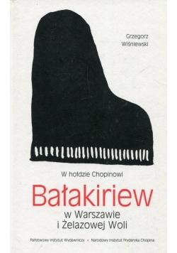 W hołdzie Chopinowi Bałakiriew w Warszawie i Żelazowej Woli