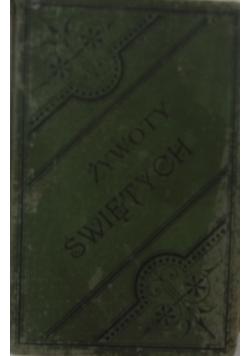 Żywoty świętych, 1882 r.