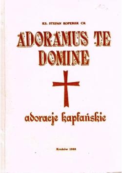 Adoramus te, Domine adoracje kapłańskie