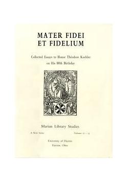 Mater fidei et fidelium