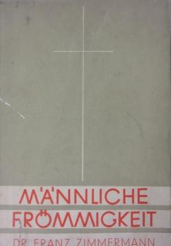 Mannliche Frommigkeit,1936r.