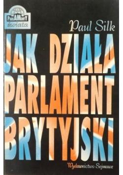 Jak działa Parlament brytyjski