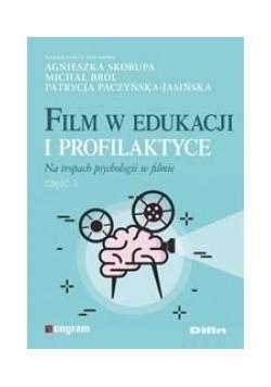 Film w edukacji i profilaktyce cz.1