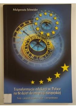 Transformacja edukacji w Polsce na tle dążeń do integracji europejskiej