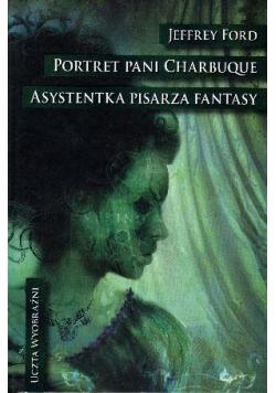 Portret pani Charbuque. Asystentka...