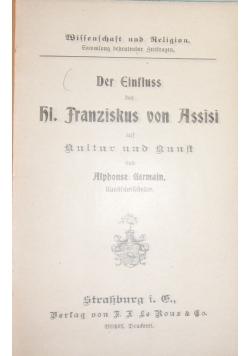 Der Einfluss des hl. Franziskus von Assisi. 1912 r.