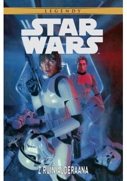 Star Wars Legendy. Z ruin Alderaana