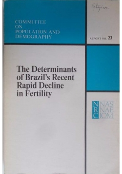 The Determinants of Brazil's Recent Rapid Decline in Fertility