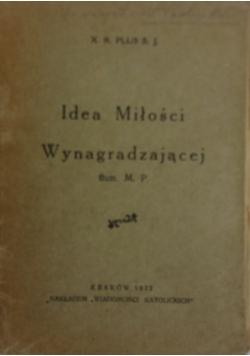 Idea Miłości Wynagradzającej ,1932r.