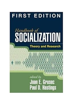 Handbook of socjalization . Theory and Research