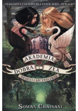 Akademia Dobra i Zła Tom 3 Długo i szczęśliwie