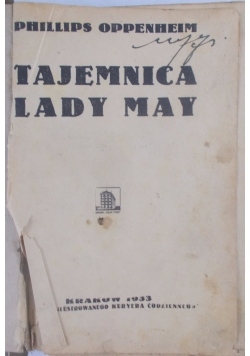 Tajemnica Lady May, 1933 r.