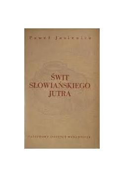Świat słowiańskiego jutra