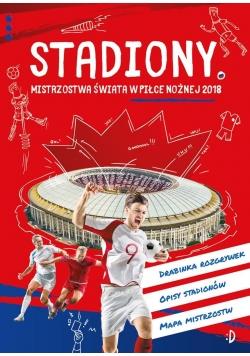 Stadiony. Mistrzostwa świata w piłce nożnej 2018