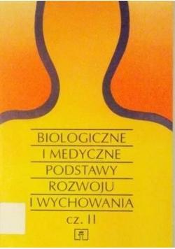 Biologiczne i medyczne podstawy rozwoju i wychowania, cz. II