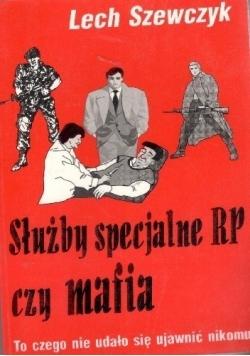 Służby specjalne RP czy mafia
