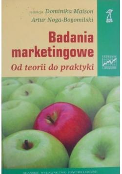 Badania marketingowe. Od teorii do praktyki