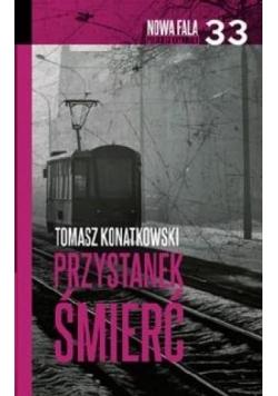 Nowa fala polskiego kryminału T.33 Przystanek...