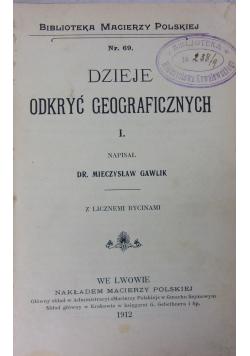 Dzieje odkryć geograficznych I, 1912 r.