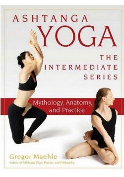 Ashtanga Yoga The Intermediate Series
