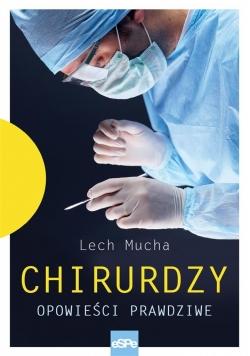 Chirurdzy. Opowieść prawdziwa