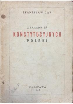 Z zagadnień konstytucyjnych Polski, 1924r.