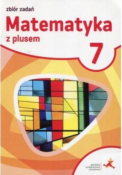 Matematyka z plusem 7 Zbiór zadań