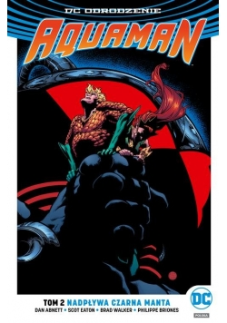Aquaman Tom 2 Nadpływa Czarna Manta