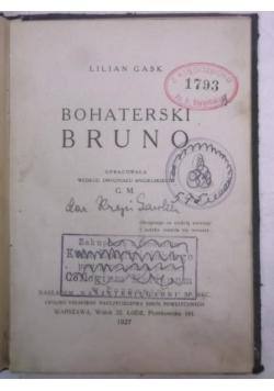 Bohaterski Bruno, 1927 r.