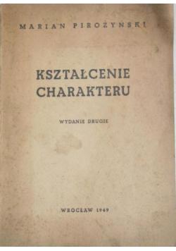 Kształcenie charakteru, 1949 r.
