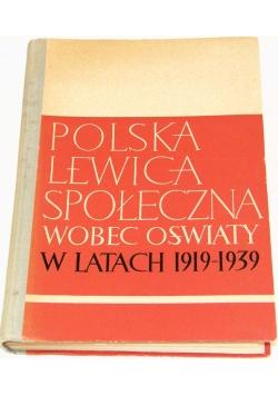 Polska lewica społeczna wobec oświaty w latach 1919-1939
