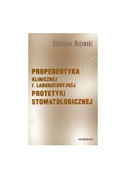 Propedeutyka klinicznej i laboratoryjnej protetyki stomatologicznej