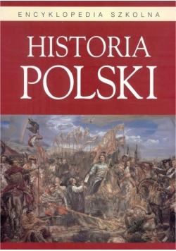 Encyklopedia szkolna. Historia Polski BELLONA