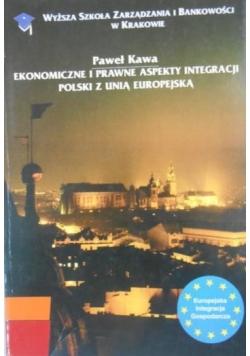 Ekonomiczne i prawne aspekty integracji Polski z Unią Europejską
